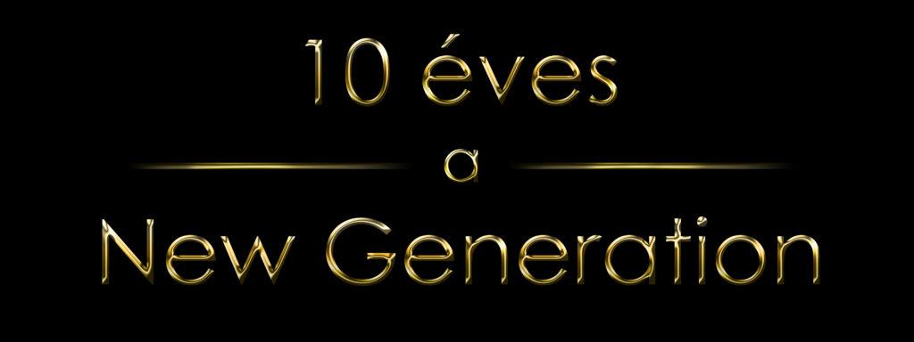 10évesanewgeneration